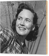 Something To Live For, Teresa Wright Wood Print by Everett