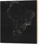 South America At Night Wood Print