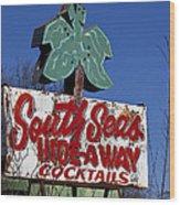 South Seas Sign Wood Print