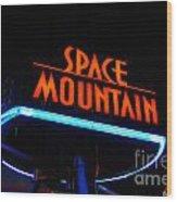 Space Mountain Sign Magic Kingdom Walt Disney World Prints Wood Print