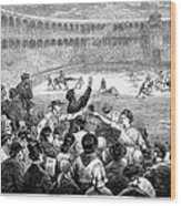 Spain: Bullfight, 1875 Wood Print