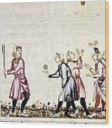 Spain: Medieval Ballgame Wood Print
