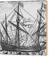 Spanish Ship, C1595 Wood Print