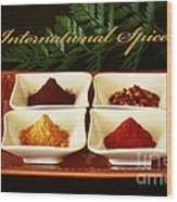 Spices From Around The World Wood Print
