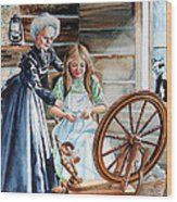 Spinning Wheel Lessons Wood Print