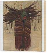 Squaw With Wood Wood Print