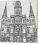 St Louis Cathedral And Fountain Jackson Square French Quarter New Orleans Photocopy Digital Art Wood Print