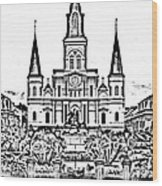 St Louis Cathedral On Jackson Square In The French Quarter New Orleans Photocopy Digital Art Wood Print