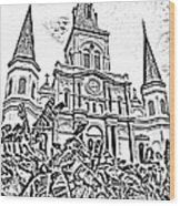 St Louis Cathedral Rising Above Palms Jackson Square New Orleans Photocopy Digital Art Wood Print by Shawn O'Brien