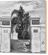 St Louis Cemetery Gate - New Orleans Wood Print