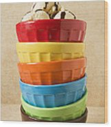 Stack Of Colored Bowls With Ice Cream On Top Wood Print