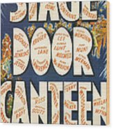 Stage Door Canteen Wood Print by Georgia Fowler