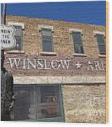 Standin On The Corner In Winslow Arizona Wood Print