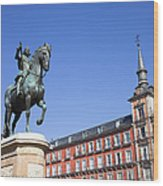 Statue Of King Philip IIi At Plaza Mayor Wood Print