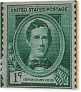 Stephen Collins Foster Postage Stamp Wood Print