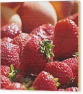 Strawberries With Peaches Wood Print