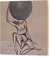 Strenght Of A Woman Wood Print by Chibuzor Ejims