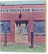 Strickland Grocery Wood Print
