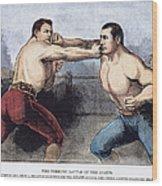Sullivan & Kilrain Fight Wood Print