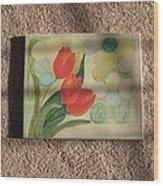 Sun And Tulips Wood Print