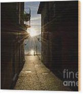 Sunshine In An Alley Wood Print