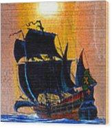 Sunship Galleon On Wood Wood Print