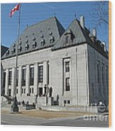 Supreme Court Of Canada Wood Print