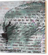 Surfing The Wall Wood Print by RJ Aguilar