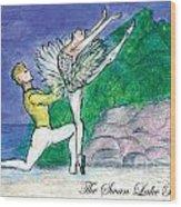 Swan Lake Ballet Wood Print by Marie Loh