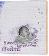 Sweet Dreams Wood Print by Joanne Kocwin