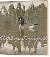Sympathy Greeting Card - Canada Goose Wood Print
