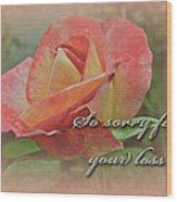 Sympathy Greeting Card - Peach Rose Wood Print
