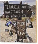 Teakettle Junction Wood Print
