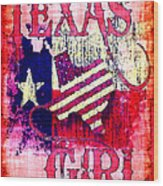 Texas Girl Wood Print