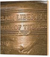 Text On The Liberty Bell Wood Print by Tim Laman