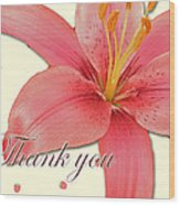 Thank You Card - Pink Lily Wood Print