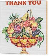 Thank You Card Fruit Vase Wood Print
