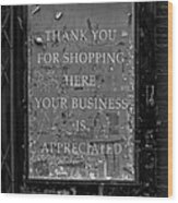Thank You For Shopping Here Wood Print