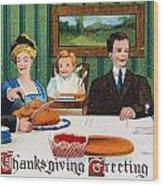 Thanksgiving Card, 1910 Wood Print
