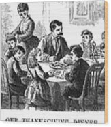 Thanksgiving Dinner, 1873 Wood Print