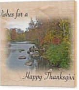 Thanksgiving Greeting Card - Autumn Creek Wood Print