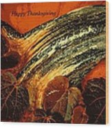 Thanksgiving Greeting Card Wood Print