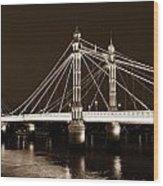 The Albert Bridge London Sepia Toned Wood Print