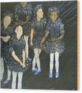 The Ballet Dancers Behind The Scene  Wood Print