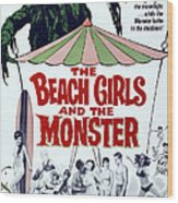 The Beach Girls And The Monster Wood Print