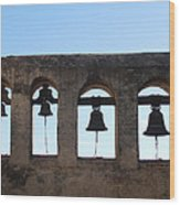 The Bells At The San Juan Capistrano Mission Wood Print