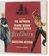 The Buccaneer, Charlton Heston, Yul Wood Print