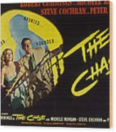 The Chase, Michele Morgan, Peter Lorre Wood Print by Everett