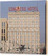 The Congress Hotel - 1 Wood Print