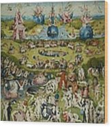 The Garden Of Earthly Delights By Hieronymus Bosch Wood Print
